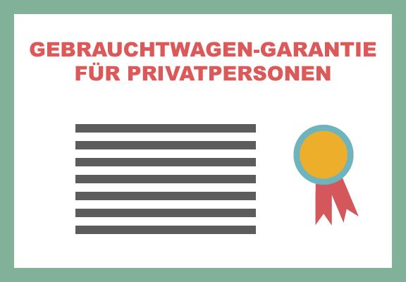 Gebrauchtwagen Garantie für Privatpersonen Zertifikat
